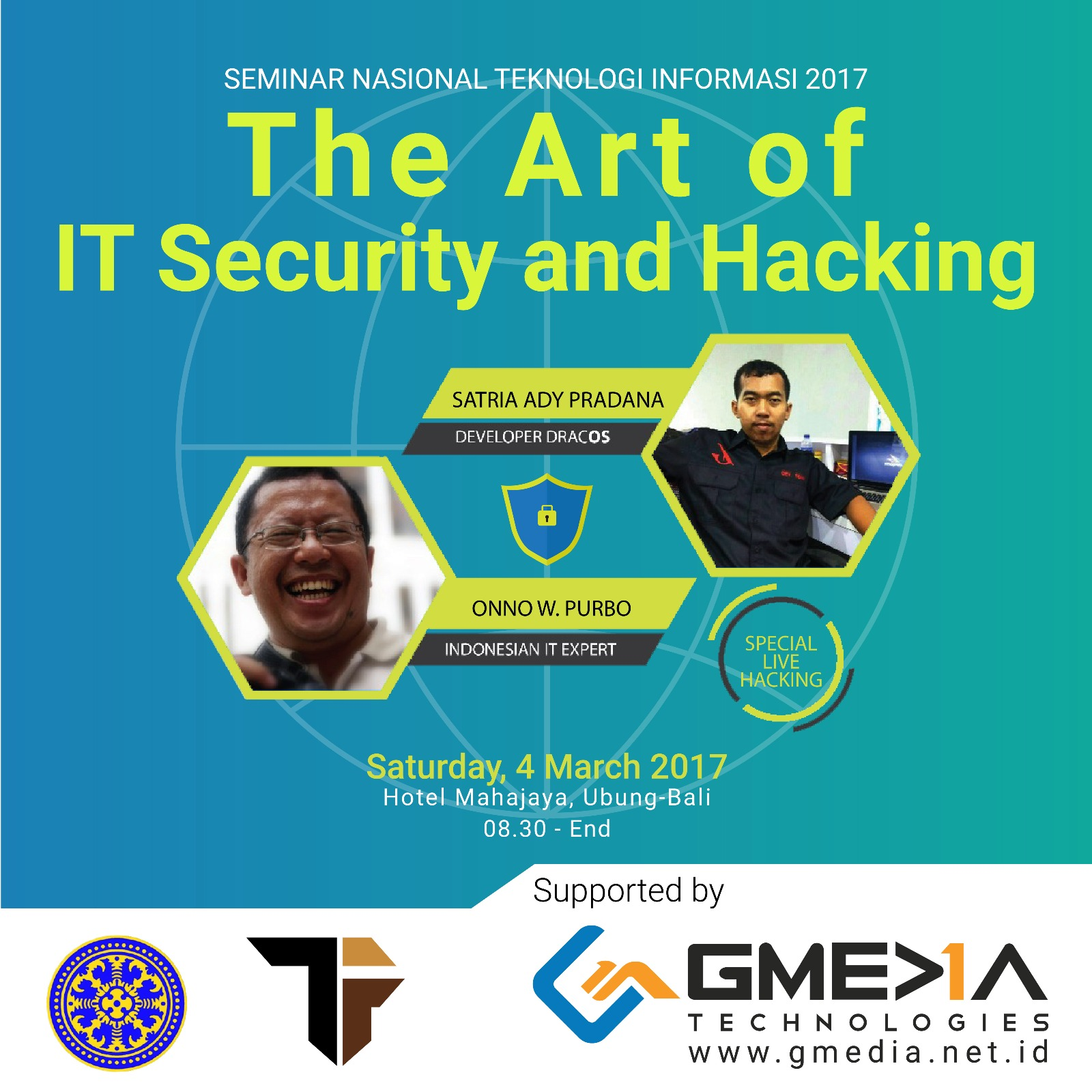 Semnas TI 2017 The Art of IT Security and Hacking